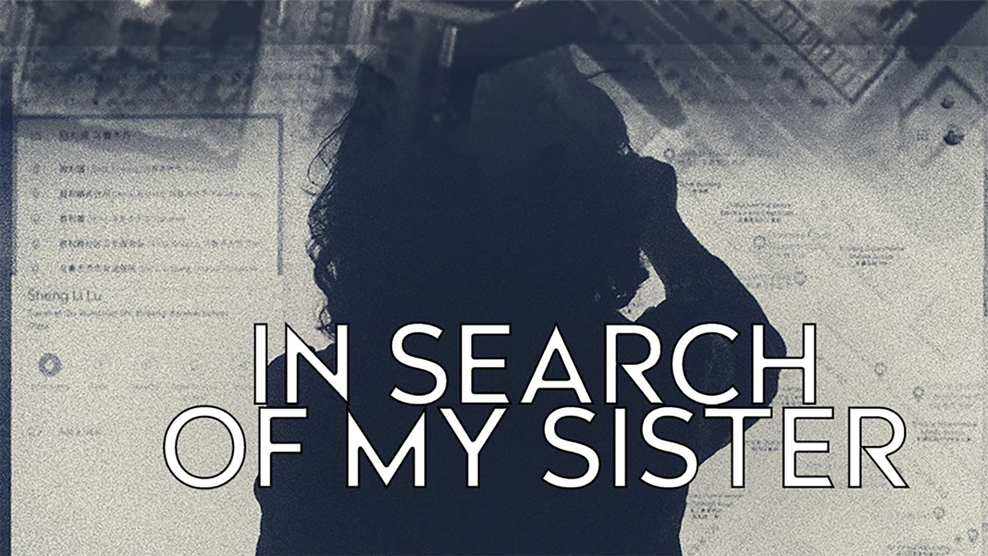 In Search of My Sister